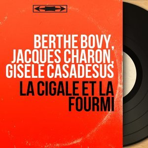 Berthe Bovy, Jacques Charon, Gisèle Casadesus 歌手頭像