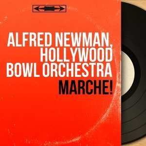 Alfred Newman, Hollywood Bowl Orchestra 歌手頭像