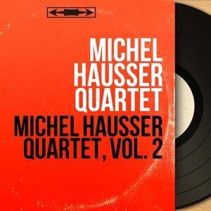 Michel Hausser Quartet 歌手頭像