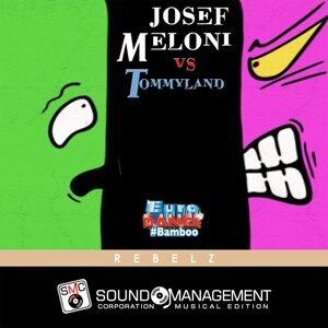 Josef Meloni, Tommyland 歌手頭像