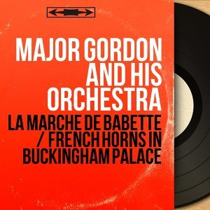 Major Gordon and His Orchestra 歌手頭像