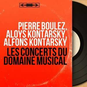 Pierre Boulez, Aloys Kontarsky, Alfons Kontarsky 歌手頭像