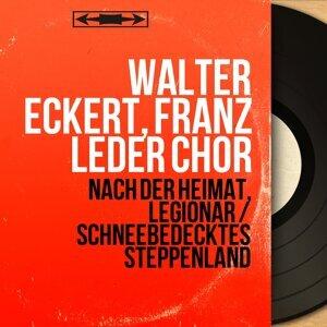 Walter Eckert, Franz Leder Chor アーティスト写真
