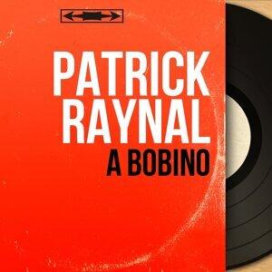Patrick Raynal アーティスト写真