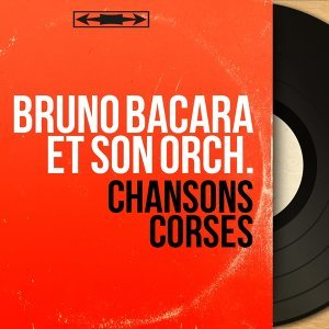 Bruno Bacara et son orch. アーティスト写真