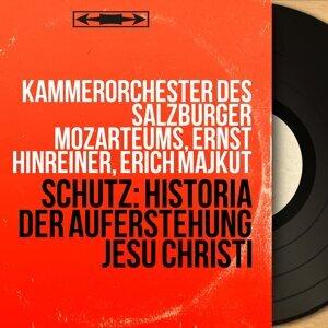 Kammerorchester des Salzburger Mozarteums, Ernst Hinreiner, Erich Majkut アーティスト写真