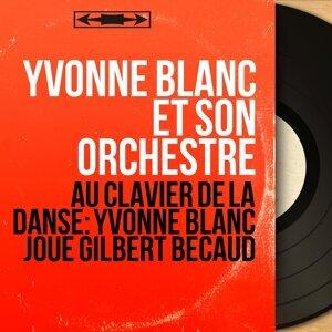 Yvonne Blanc et son orchestre 歌手頭像