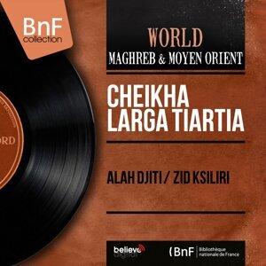 Cheikha Larga Tiartia 歌手頭像