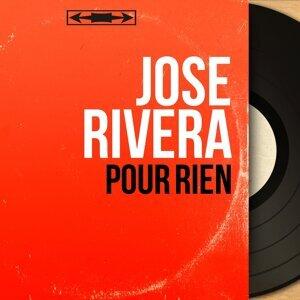 José Rivera アーティスト写真