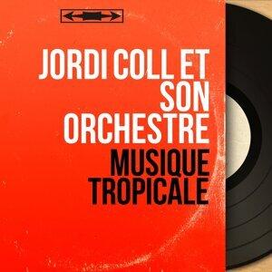 Jordi Coll et son orchestre 歌手頭像