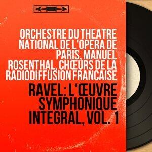 Orchestre du Théâtre national de l'Opéra de Paris, Manuel Rosenthal, Chœurs de la Radiodiffusion française 歌手頭像