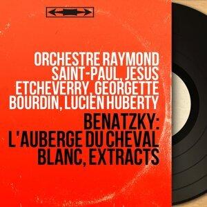 Orchestre Raymond Saint-Paul, Jésus Etcheverry, Georgette Bourdin, Lucien Huberty アーティスト写真