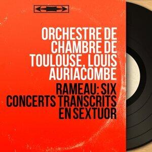 Orchestre de chambre de Toulouse, Louis Auriacombe 歌手頭像