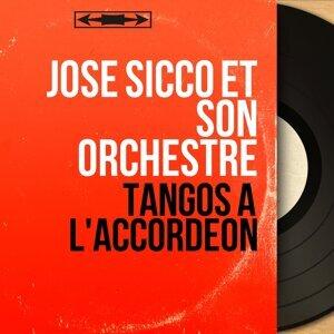 José Sicco et son orchestre 歌手頭像