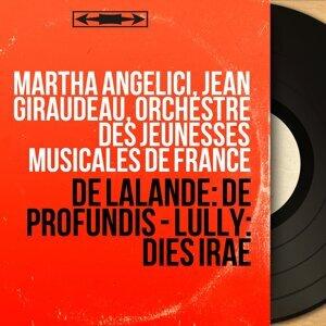 Martha Angelici, Jean Giraudeau, Orchestre des Jeunesses musicales de France 歌手頭像
