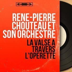 René-Pierre Chouteau et son orchestre 歌手頭像