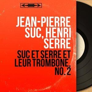 Jean-Pierre Suc, Henri Serre 歌手頭像