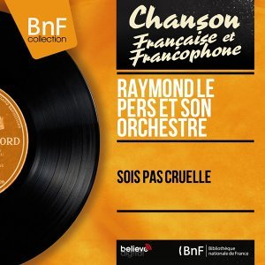 Raymond Le Pers et son orchestre 歌手頭像