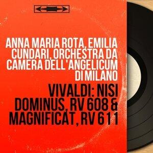 Anna Maria Rota, Emilia Cundari, Orchestra da camera dell'Angelicum di Milano 歌手頭像