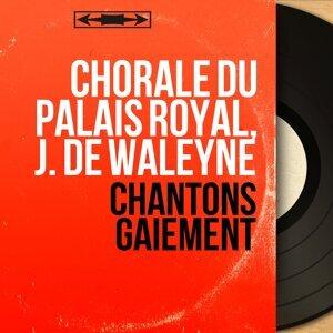 Chorale du Palais Royal, J. de Waleyne 歌手頭像