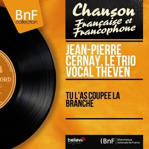 Jean-Pierre Cernay, Le trio vocal Théven アーティスト写真