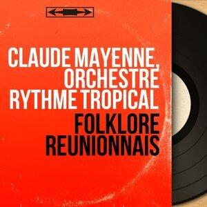 Claude Mayenne, Orchestre Rythme Tropical 歌手頭像