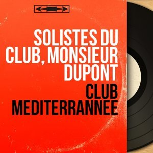 Solistes du Club, Monsieur Dupont 歌手頭像
