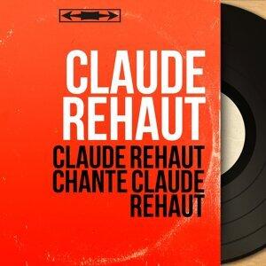 Claude Rehaut アーティスト写真