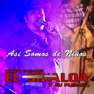 Sergio Cazarez El Sinaloa Y Su Plebada 歌手頭像