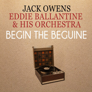 Jack Owens | Eddie Ballantine & His Orchestra 歌手頭像