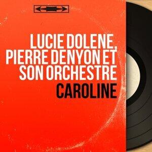 Lucie Dolène, Pierre Denyon et son orchestre アーティスト写真