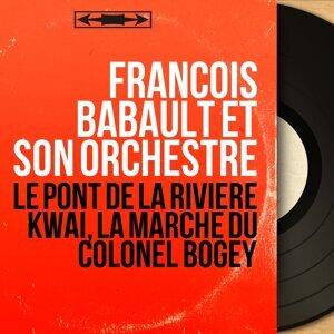 François Babault et son orchestre 歌手頭像