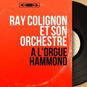 Ray Colignon et son orchestre 歌手頭像