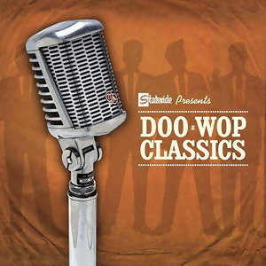 Stateside Presents Doo Wop Classics アーティスト写真