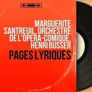 Marguerite Santreuil, Orchestre de l'Opéra-Comique, Henri Büsser 歌手頭像
