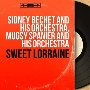 Sidney Bechet and His Orchestra, Mugsy Spanier and His Orchestra アーティスト写真