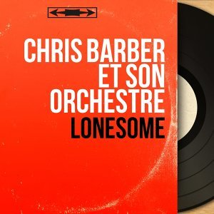 Chris Barber et son orchestre 歌手頭像