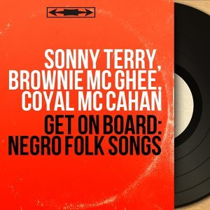 Sonny Terry, Brownie Mc Ghee, Coyal Mc Cahan 歌手頭像