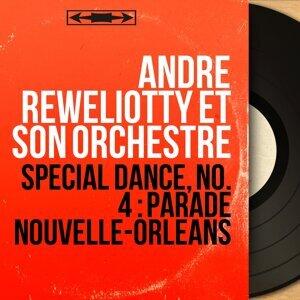 André Reweliotty et son orchestre 歌手頭像