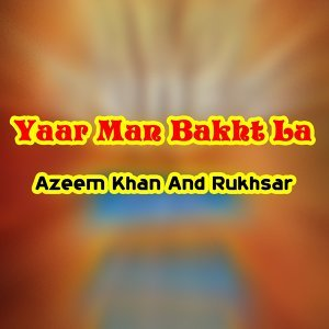 Azeem Khan, Rukhsar 歌手頭像