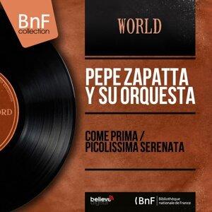 Pepe Zapatta y Su Orquesta 歌手頭像