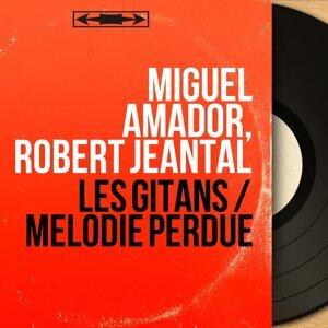 Miguel Amador, Robert Jeantal 歌手頭像