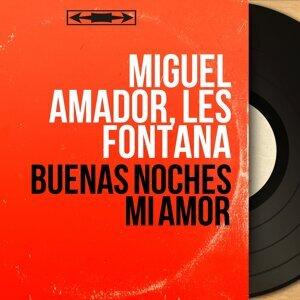 Miguel Amador, Les Fontana 歌手頭像