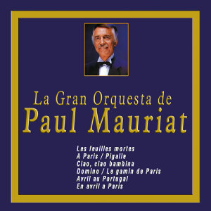 Orquesta de Paul Mauriat 歌手頭像