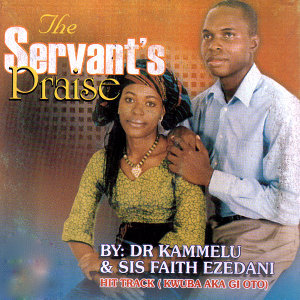 Dr. Kammelu and Sis Faith Ezedani 歌手頭像