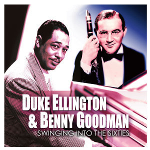 Duke Ellington & Benny Goodman 歌手頭像