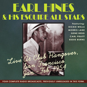 Earl Hines & His Esquire All Stars アーティスト写真