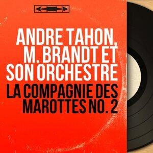 André Tahon, M. Brandt et son orchestre 歌手頭像