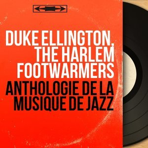 Duke Ellington, The Harlem Footwarmers 歌手頭像