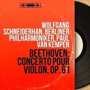 Wolfgang Schneiderhan, Berliner Philharmoniker, Paul van Kempen 歌手頭像